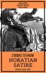 Livre numérique 3 books to know Horatian Satire