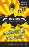 Livre numérique Akhänguetnö et sa bande - (Tonton, la momie et Seth et Ra)