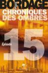 Electronic book Chroniques des Ombres épisode 15