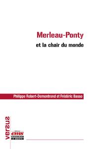 Livre numérique Merleau-Ponty et la chair du monde