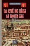 Livre numérique La Cité de Liège au Moyen Âge - Tome 2 : le XIVe siècle