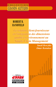 Livre numérique Robert B. Handfield - La relation client-fournisseur et l'intégration des dimensions qualité et environnement au Supply Chain Management