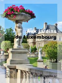 Livre numérique Aux jardins du Luxembourg