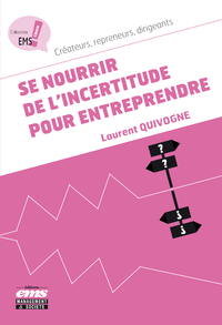 Electronic book Se nourrir de l'incertitude pour entreprendre