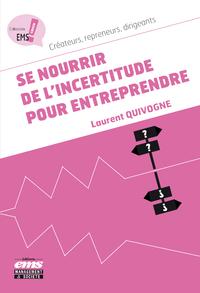 Libro electrónico Se nourrir de l'incertitude pour entreprendre