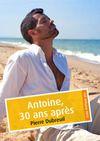 Livre numérique Antoine, 30 ans après (érotique gay)