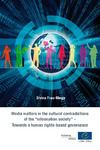 "Livre numérique Media matters in the cultural contradictions of the ""information society"" - Towards a human rights-based governance"