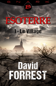 Electronic book Le Village - Esoterre - Saison 1 - Épisode 1