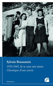Livre numérique 1939-1945, ils se sont tant aimés. Chronique d'une survie