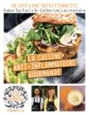 Livre numérique La Cuisine anti-inflammatoire gourmande - 130 recettes