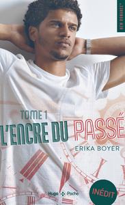 Livro digital L'Encre du passé - tome 1