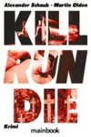 Livre numérique Kill Run Die