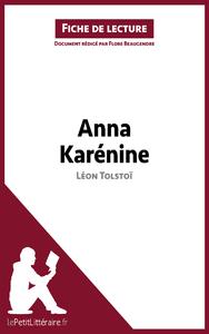 Livre numérique Anna Karénine de Léon Tolstoï (Fiche de lecture)