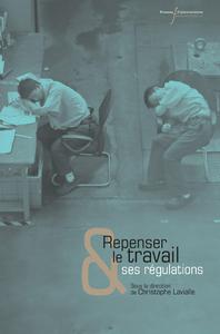 Livre numérique Repenser le travail et ses régulations