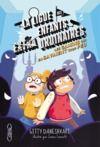Livre numérique La ligue des enfants extraordinaires - tome 3 Les gamins qui en savaient trop peu
