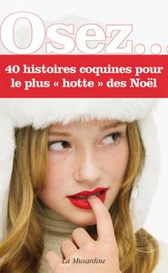 Livre numérique Osez 40 histoires coquines pour le plus hotte des Noël