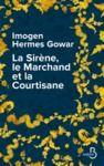 Livre numérique La Sirène, le marchand et la courtisane