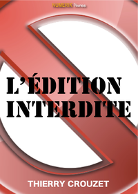Livre numérique L'édition interdite