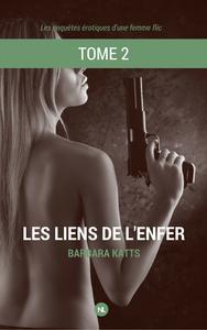Livre numérique Les enquêtes érotiques d'une femme flic, tome 2