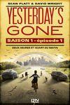 Livro digital Yesterday's gone - saison 1 - épisode 1 : Deux heures et quart du matin