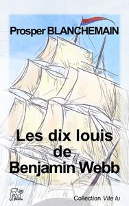 Livre numérique Les dix louis de Benjamin Webb