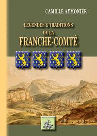 Livre numérique Légendes et Traditions de la Franche-Comté