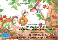 Livre numérique Die Geschichte vom kleinen Marienkäfer Marie, die überall Punkte malen wollte. Deutsch-Französisch. / L'histoire de la petite coccinelle Marie qui aime dessiner des points partout. Allemand-Francais.