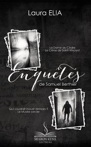 Livre numérique Les Enquêtes de Samuel Berthier - L'Intégrale