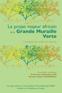 Livre numérique Le projet majeur africain de la Grande Muraille Verte