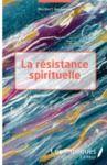 Livre numérique La résistance spirituelle