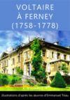 Livre numérique Voltaire à Ferney (1758-1778)