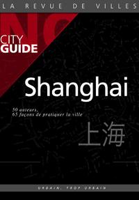 Livre numérique Shanghai Nø City Guide