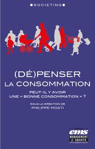 Livre numérique (Dé)penser la consommation