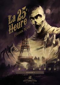Livre numérique La 25e Heure - épisode 1