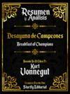Livre numérique Resumen Y Analisis: Desayuno De Campeones (Breakfast Of Champions) - Basado En El Libro De Kurt Vonnegut