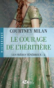 Electronic book Le Courage de l'héritière