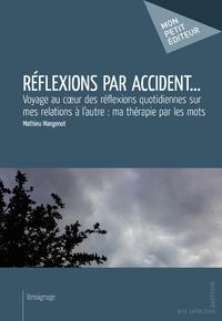 Livre numérique Réflexions par accident