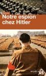 Livre numérique Notre espion chez Hitler