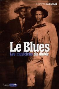 Livre numérique Le Blues, les musiciens du diable