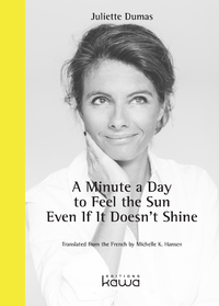 Livre numérique A Minute a Day to Feel the Sun Even If It Doesn't Shine