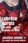 Livre numérique Lucrèce Borgia, Les nuits chaudes de Rome