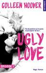 Livre numérique Ugly Love Episode 1