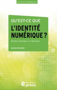 Livre numérique Qu'est-ce que l'identité numérique ?