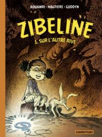 Livre numérique Zibeline (Tome 1) - Sur l'autre rive