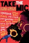 Livre numérique Take the Mic: Fictional Stories of Everyday Resistance