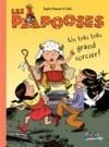 Livre numérique Les Papooses (Tome 1) - Un très très grand sorcier !