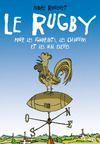 E-Book Le Rugby pour les Ignorants, les Chauvins et les mals élevés
