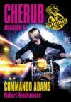 Livre numérique Cherub (Mission 17) - Commando Adams