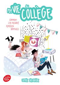 Livre numérique Ma vie au collège - Comment j'ai relooké Aurélien Barucci