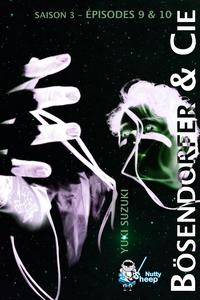 Livre numérique Bösendorfer et Cie, Saison 3 : épisodes 9 et 10